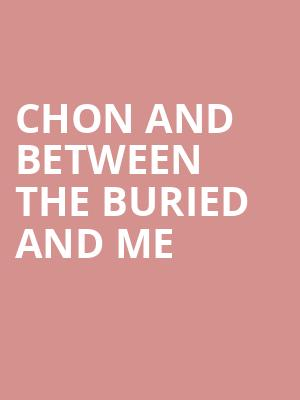 CHON and Between the Buried and Me at The Ritz