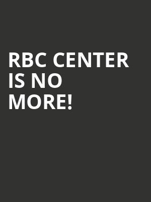 RBC Center is no more