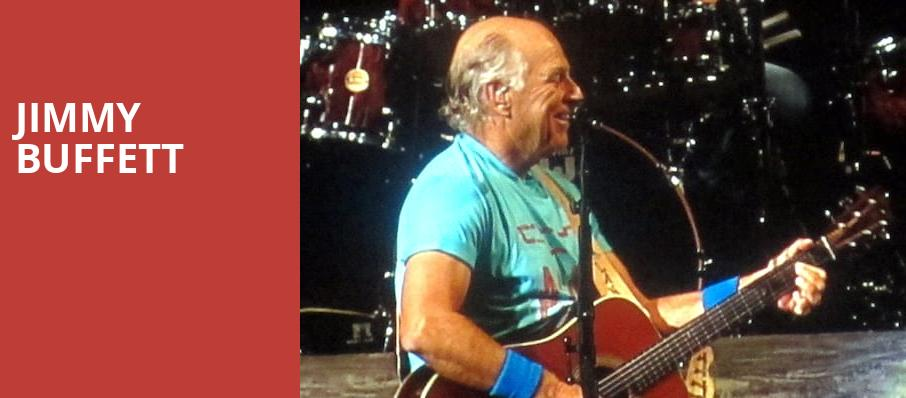 Jimmy Buffett, Coastal Credit Union Music Park, Raleigh