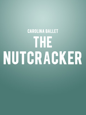 Carolina Ballet The Nutcracker, Raleigh Memorial Auditorium, Raleigh